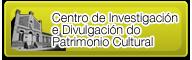 Centro de Investigación e Divulgación do Patrimonio Cultural